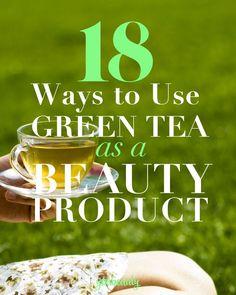 Green tea as a beauty product