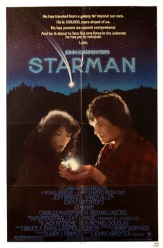"""Starman"" movie poster, Directed by John Carpenter, this would be the only one of his movies that received an Academy Award nomination - Jeff Bridges as Best Actor. Jeff Bridges, 1984 Movie, Film Movie, Wisconsin, This Is Us Movie, Sci Fi Movies, Fantasy Movies, 1980s, Movies"