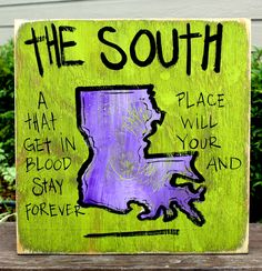 Louisiana Hand Painted Sign from Simply Southern Signs and Bourbon & Boots