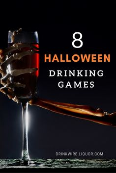 The 8 Halloween Drinking Games You Have to Try: Guaranteed to make sure you have a scary, boozy good time.