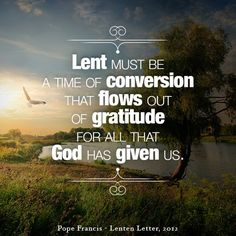 #Lent is a time of gratitude. #WalkwithFrancis