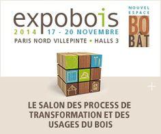 Expobois est le salon référence des process de transformation et des usages du bois  http://www.batilogis.fr/agenda/salon-france-2014-1.html