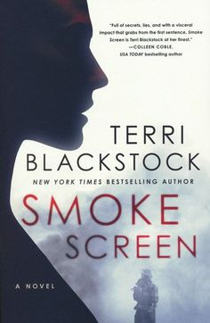 Smoke Screen PDF By:Terri Blackstock Published on by Thomas Nelson A gripping new novel from New York Times bestselling author Te. Terri Blackstock, Smoke Screen, Stefan Zweig, Learning To Trust, Free Pdf Books, Free Reading, Ebook Pdf, Bestselling Author, New Books