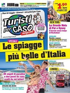 Venerdì 18 luglio in edicola Turistipercaso Magazine di agosto - Le più belle spiagge italiane!