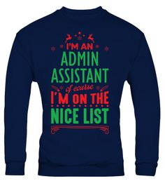 Admin Assistant - I'm On The Nice List