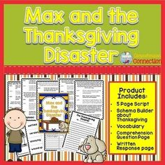 Partner Script for Young Readers: Max and the Thanksgiving Disaster is another addition to the Sam and Max Partner Script Series. This script can be used any time of year and is best for grades 1-3. Students reading at a first grade level take the part of Sam and the students who are reading at grade level 2 and up should take the part of Mom/Uncle John.