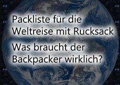 Packliste für die Weltreise mit Rucksack: Hier gibt es eine Übersicht und…