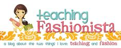 Teaching Fashionista: Have A Fantastic Day!