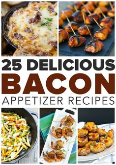 25 Delicious Bacon Appetizers - This HUGE list of bacon appetizer recipes features crispy and amazing dishes from my fave food bloggers!