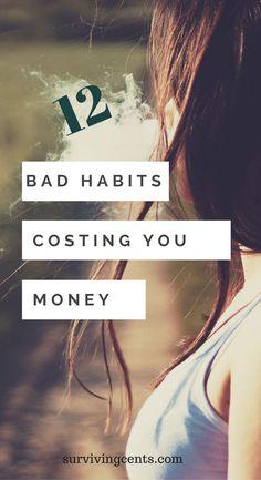 12 Bad Habits Costing You Money Money Saving Tips, Money Tips, Finance Blog, Budgeting Money, Financial Literacy, Bad Habits, Personal Finance, Investing, How To Make Money