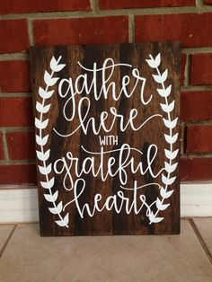 Rustic Home Decor,Rustic Wedding,Rustic Wall Decor, Gather Wood Sign,Gather Here With Grateful Hearts,Wedding Gift,Dining Room Sign