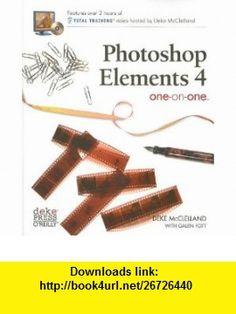 Photoshop Elements 4 One-On-One (9780596100988) Deke McClelland, Galen Fott, Galen Fott , ISBN-10: 0596100981  , ISBN-13: 978-0596100988 ,  , tutorials , pdf , ebook , torrent , downloads , rapidshare , filesonic , hotfile , megaupload , fileserve