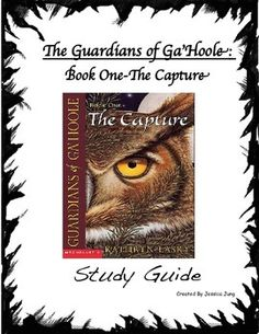 This is a chapter-by-chapter study guide (27 chapters total) for Guardians of Ga'Hoole: The Capture (book one). For each chapter, students respond to comprehension questions, as well as more higher order thinking questions. You can use this study guide in literature circles, as individual class work, homework, or any way you see fit.
