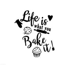 Life is what you bake it, vinyl kitchenaid mixer decal sticker (Bake Quotes Ideas) Vinyl Crafts, Vinyl Projects, Cricut Vinyl, Vinyl Decals, Kitchen Quotes, Kitchen Vinyl Sayings, Baking Quotes, Cake Quotes, Vinyl Quotes