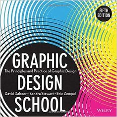 """by David Dabner, Sandra Stewart, Eric Zempol ISBN-10: 1118134419 ISBN-13: 978-1118134412 PDF – 208 pages – 107.94 MB """"Graphic Design School"""" allows students to develop core …"""