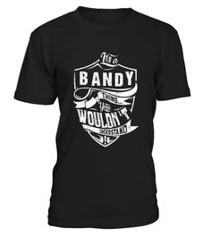 # It's A BANDY Shirt thing You wouldn't Understand .  Shop http://merchbubble.com sell Its A BANDY Shirt thing You wouldnt UnderstandHOW TO ORDER:1. Select the style and color you want: 2. Click Reserve it now3. Select size and quantity4. Enter shipping and billing information5. Done! Simple as that!TIPS: Buy 2 or more to save shipping cost!This is printable if you purchase only one piece. so dont worry, you will get yours.Guaranteed safe and secure checkout via:Paypal | VISA | MASTERCARD