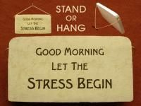 Funny Gift Plaques for the office reads: Good Morning Let the Stress Begin Ships for only $5.00 and retails for $14.95 GREAT Office gift idea for only $20.00 (http://www.inspirationalgiftstore.com/funny-gift-plaques-good-morning-let-the-stress-begin-plaques-for-home-or-office/)