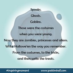 #Write about what Hallowe'en was like when you were young. #inspiringmoment #writingcue #writingprompt