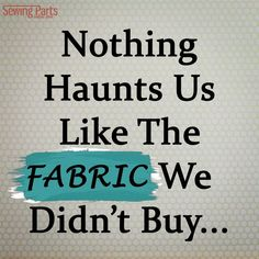 Sewing Quotes Signs Fabrics Ideas For 2019 Quilting Quotes, Quilting Tips, Sewing Art, Sewing Rooms, Sewing Tips, Sewing Ideas, Sewing Projects, Art Projects, Sewing Humor