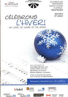 Décembre 2012 Célébrons l'hiver! Un Noël de neige et de givre Les Rhapsodes