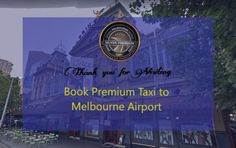 Taxi Melbourne Airport – Silver Premium Cabs #BookMelbourneCabs
