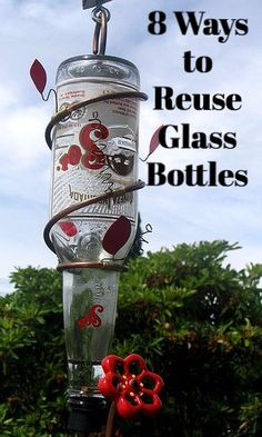 Beer and wine bottles are often so well-designed, it's a shame to waste them. Next time you've got an empty, try these craft projects for glass bottles! Empty Glass Bottles, Glass Bottle Crafts, Old Bottles, Diy Bird Feeder, Humming Bird Feeders, Crafty Projects, Hummingbird, Diy Tutorial, Diy And Crafts