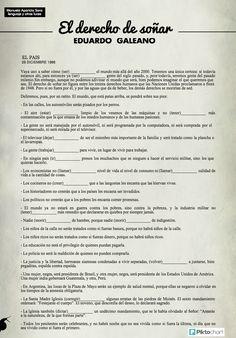 Este lunes nos despedimos del escritor y periodista uruguayo Eduardo Galeano y ya que acabamos de estudiar el futuro, he elegido el artículo El derecho de soñar para que le deis un repaso final. ...