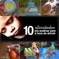 A hora de dormir pode ficar mais fácil se a gente propuser brincadeiras mais tranquilas para as crianças logo depois do jantar