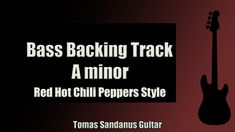 Red Hot Chili Peppers Style   Bass Backing Track Jam in A Minor with Chords   Am Pentatonic Scale