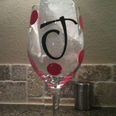 Cricut Vinyl letters on a wine glass... Use outdoor vinyl