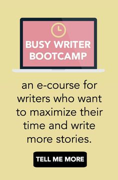 """Never say """"I don't have time to write"""" again! Are you busy? Do you want to write a novel, but struggle to find the time? This e-course will help put your writing life on the map! With motivation and lessons, Busy Writer Bootcamp will give you the writing tools you need to turn your hobby into a habit. Click to find out more! Busy Writer Bootcamp 