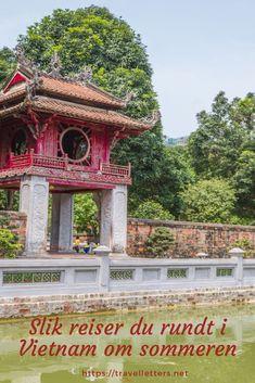 Slik reiser du i Vietnam - praktiske reisetips til Vietnam ferie om sommeren Travel Guides, Travel Tips, Travel Through Europe, Hoi An, Vietnam, Wanderlust, Outdoor Decor, Round Trip, Travel Advice