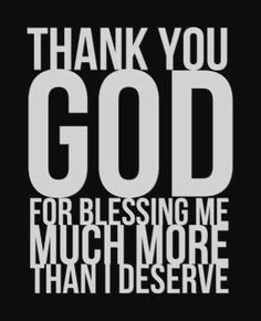 Every day I thank the lord above :)