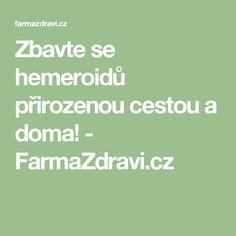 Zbavte se hemeroidů přirozenou cestou a doma! - FarmaZdravi.cz