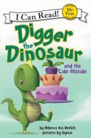 "Read ""Digger the Dinosaur and the Cake Mistake"" by Rebecca Dotlich available from Rakuten Kobo. Readers will roar with laughter as Digger the Dinosaur mixes up silly phrases in his second fully illustrated I Can Read. I Can Read Books, Phonics Sounds, Shared Reading, Reading 2014, Early Readers, Reading Levels, New Books, Library Books, Audio Books"