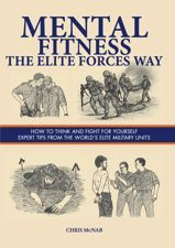 How do soldiers cope with fear? What techniques does a sniper use to keep himself alert for hour after hour? How can a captive prepare himself for being tortured? How can a soldier use mind over matter to cope with extreme climates? Mental Fitness: The Elite Forces Way introduces the reader to the essential skills today's military forces use to remain ready for every eventuality. All the physical strength a soldier can develop is of no use if he is not mentally prepared for battle.