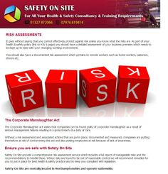 It goes without saying that you cannot effectively protect against risk unless you know what the risks are. As part of your health & safety policy (link to H & S page) you should have a detailed assessment of your business premises which needs to be kept up to date with your changing working environment. Read more.. http://www.safety-on-site.co.uk/risk_assessments.html