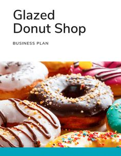 How to Start a Business: A Startup Guide for Entrepreneurs [Template] Business Plan Example, Making A Business Plan, Free Business Plan, Business Plan Template Free, Starting Your Own Business, Business Planning, Business Ideas, Doughnut Shop, Donuts