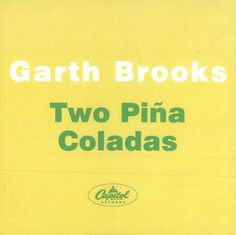 """For Sale - Garth Brooks Two Pina Coladas USA Promo  CD single (CD5 / 5"""") - See this and 250,000 other rare & vintage vinyl records, singles, LPs & CDs at http://eil.com"""