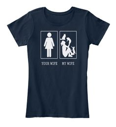 Funny Cat Your Wife My Wife T Shirt17 New Navy T-Shirt Front