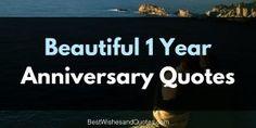 Beautiful 1 Year Anniversary Quotes