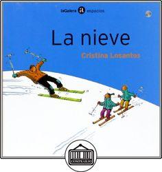 La nieve (Espacios) de Cristina Losantos ✿ Libros infantiles y juveniles - (De 0 a 3 años) ✿