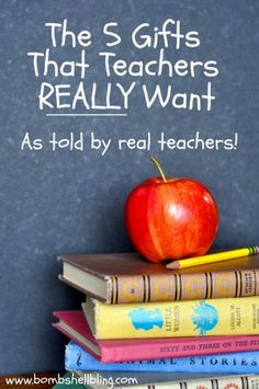 The 5 Teacher Gifts That Your Child's Teacher Really Wants to Receive