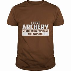 Smart and Awesome #Archery TShirt, Order HERE ==> https://www.sunfrog.com/Funny/116363700-488287610.html?29538, Please tag & share with your friends who would love it , #christmasgifts #renegadelife #birthdaygifts