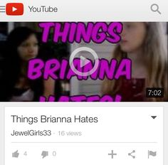 Brianna seems to hate a lot of different things, most of them about Jasmine. Go check it out on our Channel!
