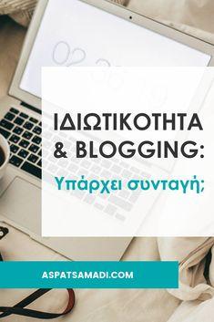 Ιδιωτικότητα και blogging: Υπάρχει συνταγή;  #blog #blogging #BloggingTips #privacy Blogging For Beginners, Earn Money, Tips, Marketing, Earning Money, Counseling