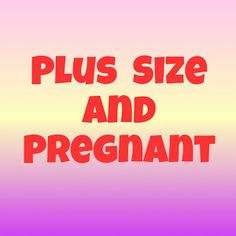 """Plus Size and Pregnant"" Group on Facebook"