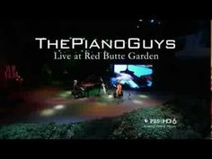 The Piano Guys: Live at Red Butte Garden.