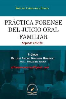 LIBROS EN DERECHO: PRÁCTICA FORENSE DEL JUICIO ORAL FAMILIAR Segunda ...