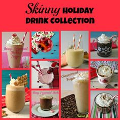 Skinny Holiday Drink Collection - Who says holiday drinks have to be a lot of calories?  Try these easy, fun holiday drinks that are completely guilt-free and delicious!